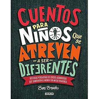 Cuentos Para Ni os Que Se� Atreven a Ser Diferentes / Stories for Boys Who Dare to Be Different