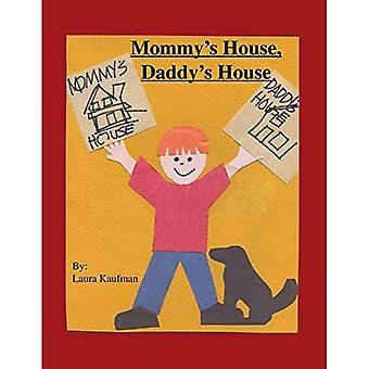 Mamma ' s hus, pappa ' s House