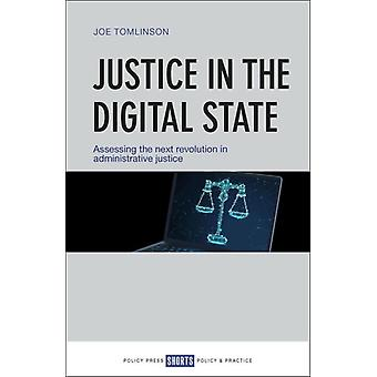 Justice in the Digital State by Joe Tomlinson