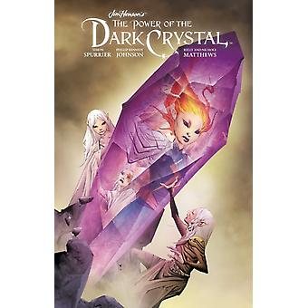 Jim Hensons The Power of the Dark Crystal Vol. 3 by Jim Henson
