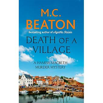 Death of a Village by M C Beaton