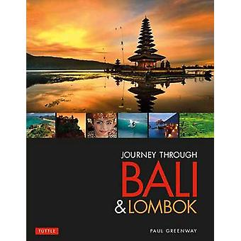 Journey Through Bali  Lombok by Paul Greenway
