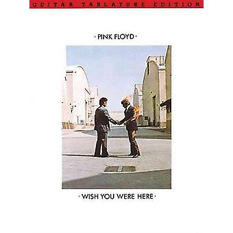 Wish You Were Here by Created by Pink Floyd