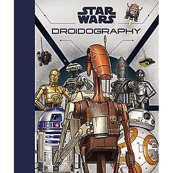 Star Wars: Droid-Ography