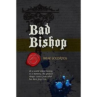 Bad Bishop by Soldatos & Irene