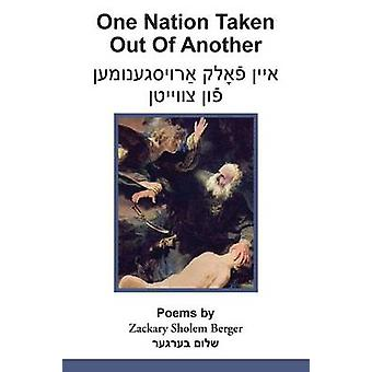 One Nation Taken Out of Another by Berger & Zackary Sholem