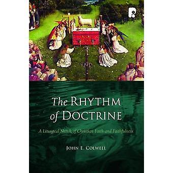 Rhythm Of Doctrine The by Colwell & John E