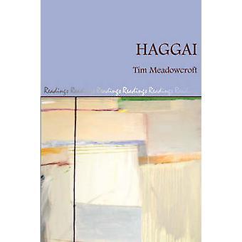 Haggai by Meadowcroft & Tim
