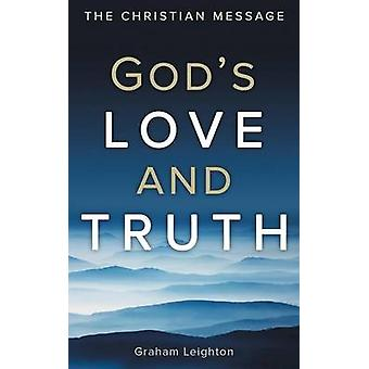 Gods Love and Truth by Leighton & Graham