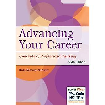 Advancing Your Career - Concepts in Professional Nursing (6th) by Rose