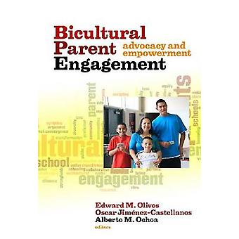 Biocultural Parent Engagement - Advocacy and Empowerment by Edward M.