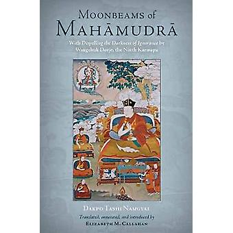 Moonbeams of Mahamudra by Dakpo Tashi Namgyal - 9781559394802 Book