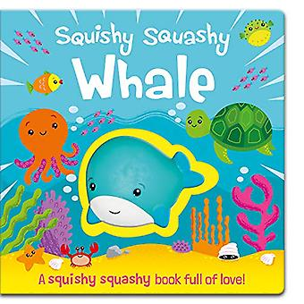 Squishy Squashy Whale by Jenny Copper - 9781789581577 Book