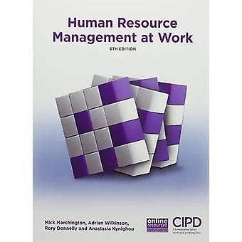 Human Resource Management at Work by Mick Marchingto - 9781843983712