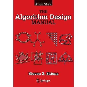 The Algorithm Design Manual by Steve S. Skiena - 9781849967204 Book
