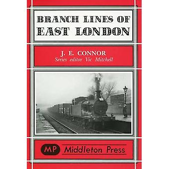 Branch Lines of East London by Branch Lines of East London - 97819017