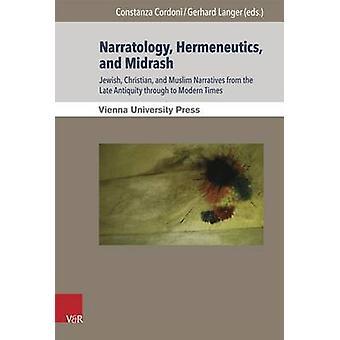Narratology - Hermeneutics - and Midrash - Jewish - Christian - and Mu