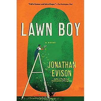 Lawn Boy by Jonathan Evison - 9781616209230 Book