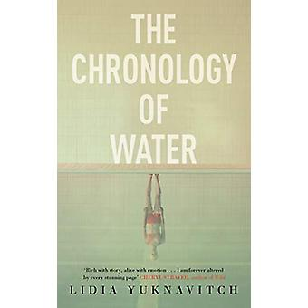 The Chronology of Water von Lidia Yuknavitch - 9781786894373 Buch