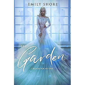 The Garden by Emily Shore - 9781634223492 Book