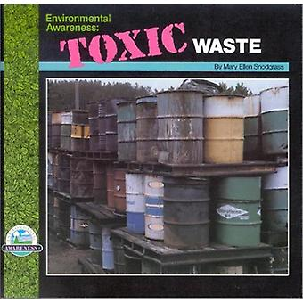 Toxic Waste by Mary Ellen Snodgrass - 9780944280270 Book