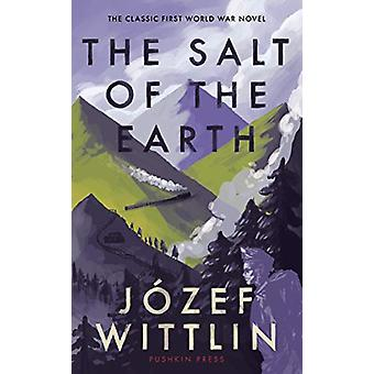 The Salt of the Earth by Jozef Wittlin - 9781782274728 Book