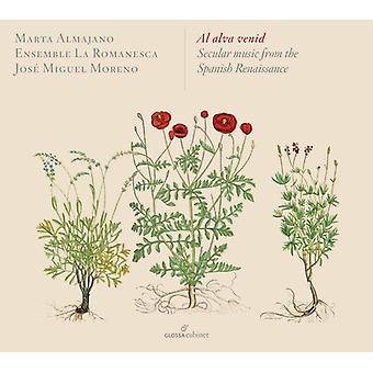 Mudarra / Ensemble La Romanesca - Al Alva Venid - Secular Music From the Spanish [CD] USA import