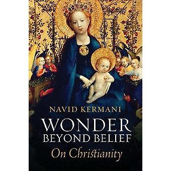 Merveille au-delà de la croyance sur le christianisme