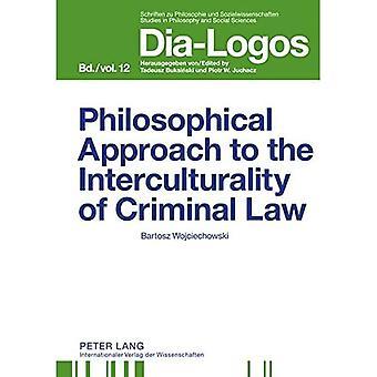 Filosofische benadering van de interculturaliteit van het strafrecht (Dia-Logos)