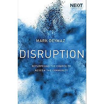Disruption by Mark DeYmaz