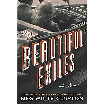 Kauniita Exiles by Meg Waite Clayton