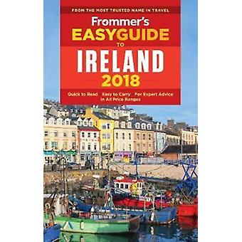 Frommers EasyGuide to Ireland 2018 by Jack Jewers