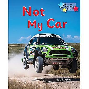Not My Car: Phonics Phase 3 (Reading Stars Phonics)