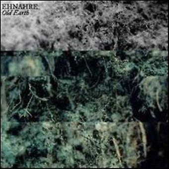 Ehnahre - Old Earth [CD] USA import