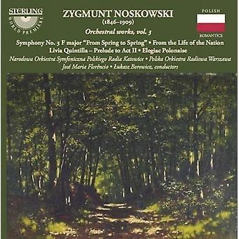 Noskowski / Narodowa Orkiestra Symfoniczna Olskieg - Orchestral Works 3 [CD] USA import