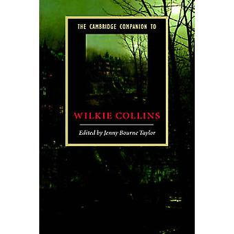Cambridge Companion to Wilkie Collins by Jenny Bourne Taylor