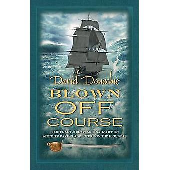 Blown Off Course by David Donachie - 9780749009847 Book