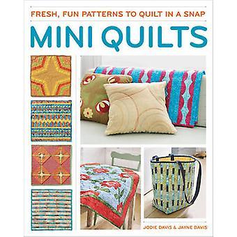 Mini quilts - Fresh - leuke patronen voor de quilt in een handomdraai door Jodie Davis-