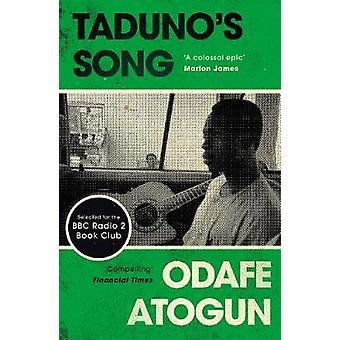 Taduno on kappale Odafe Atogun - 9781782118138 kirja