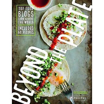 Buiten de plaat - Top Blogs van het voedsel van over de hele wereld door Daniela Gal