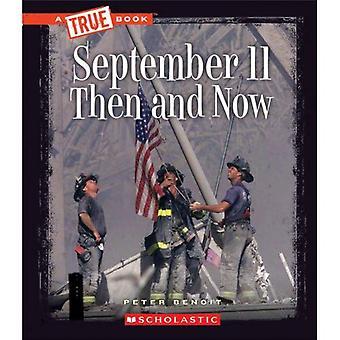 11. September 2001: Damals und heute