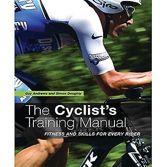 Pyöräilijä koulutus käsikirja: kunto ja taidot jokaiselle