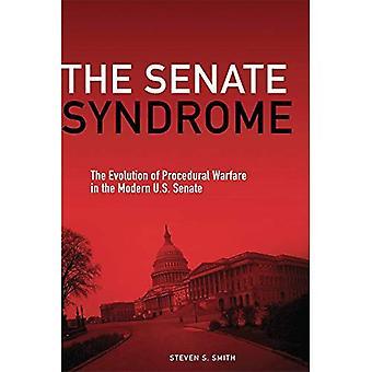 Senaten syndromet: Utvecklingen av processuella krigföring i den moderna amerikanska senaten (Julian J. Rothbaum framstående...