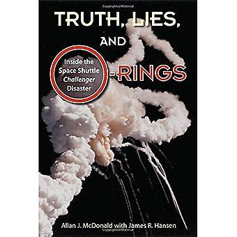 """Sanningen, lögner och O-ringar: släpper the Space Shuttle """"challenger"""" katastrof"""