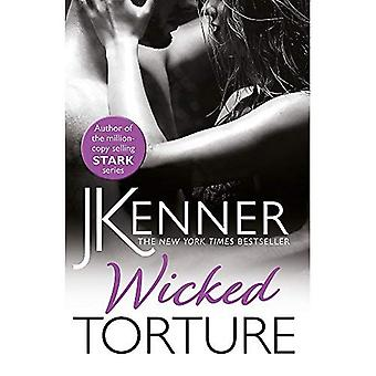 Wicked Torture: A dramatically passionate love� story