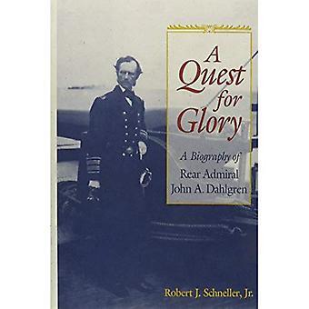Quest for Glory A biographie du contre-amiral John A. Dahlgren