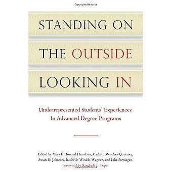 Debout sur l'extérieur à la recherche: sous-représentation des expériences des élèves dans les programmes de diplôme d'études supérieures