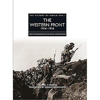 The Western Front 1914 - 1916