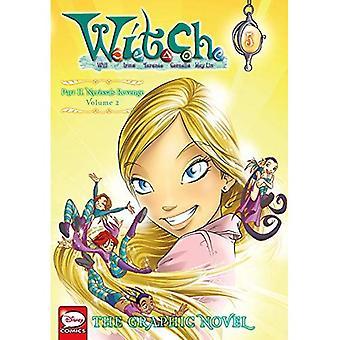 W.I.T.C.H.: De Graphic Novel, deel II. Nerissa van wraak, Vol. 2