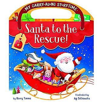 Père Noël à la rescousse! (Mon Storytime Carry-Along)